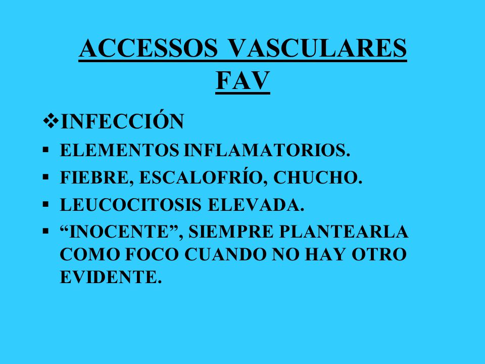 ACCESSOS VASCULARES FAV