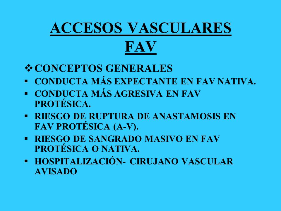 ACCESOS VASCULARES FAV