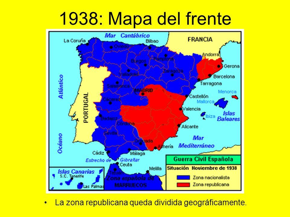 1938: Mapa del frente La zona republicana queda dividida geográficamente.