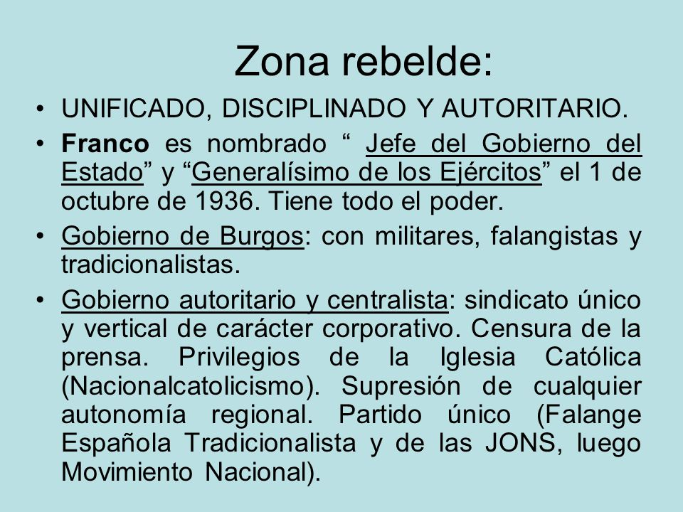 Zona rebelde: UNIFICADO, DISCIPLINADO Y AUTORITARIO.