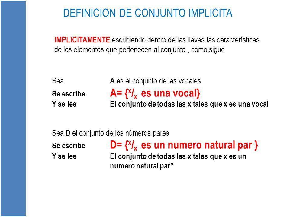 DEFINICION DE CONJUNTO IMPLICITA