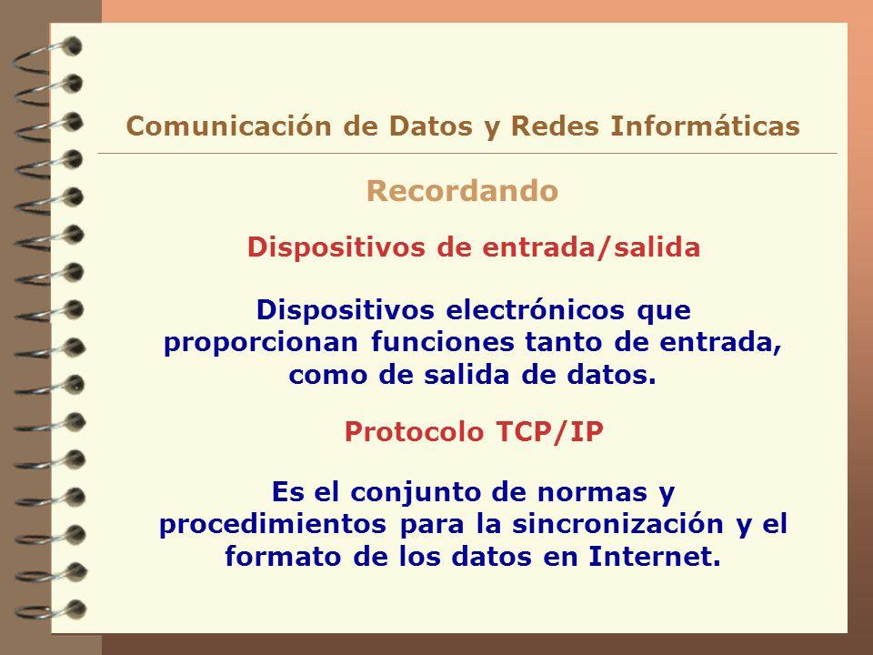 Recordando Comunicación de Datos y Redes Informáticas