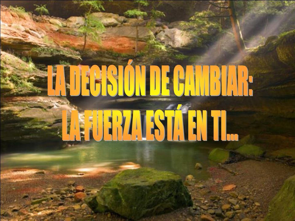 LA DECISIÓN DE CAMBIAR: