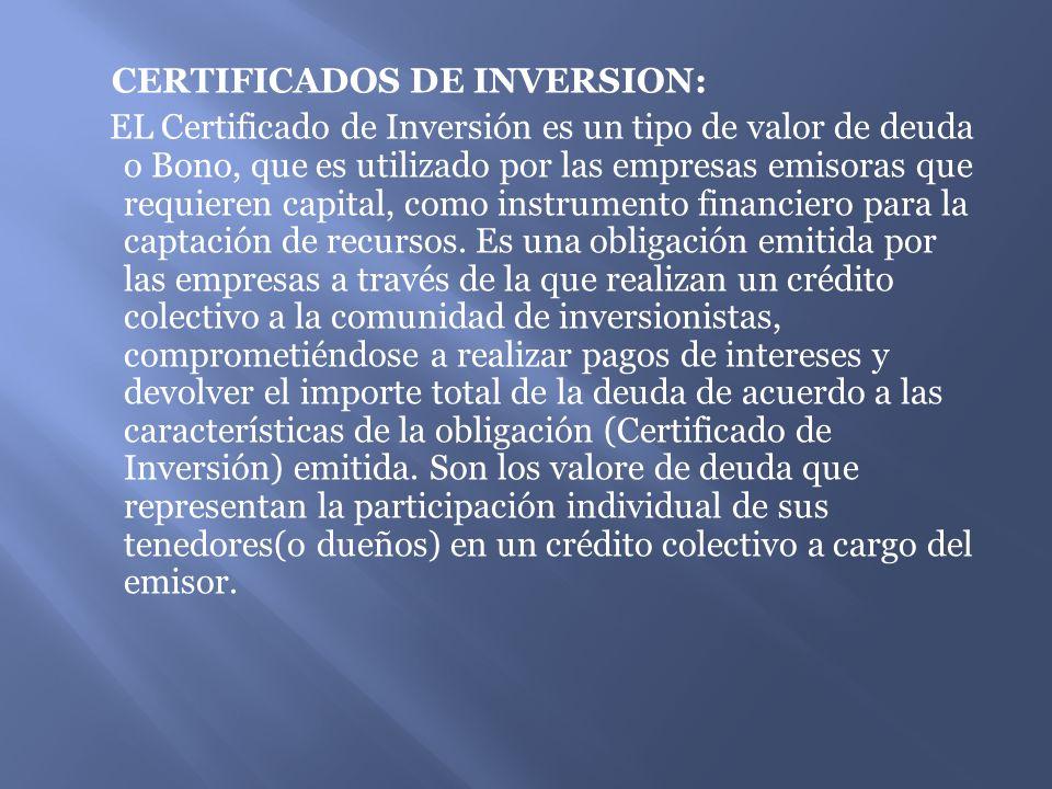 CERTIFICADOS DE INVERSION: