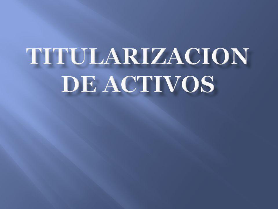 TITULARIZACION DE ACTIVOS