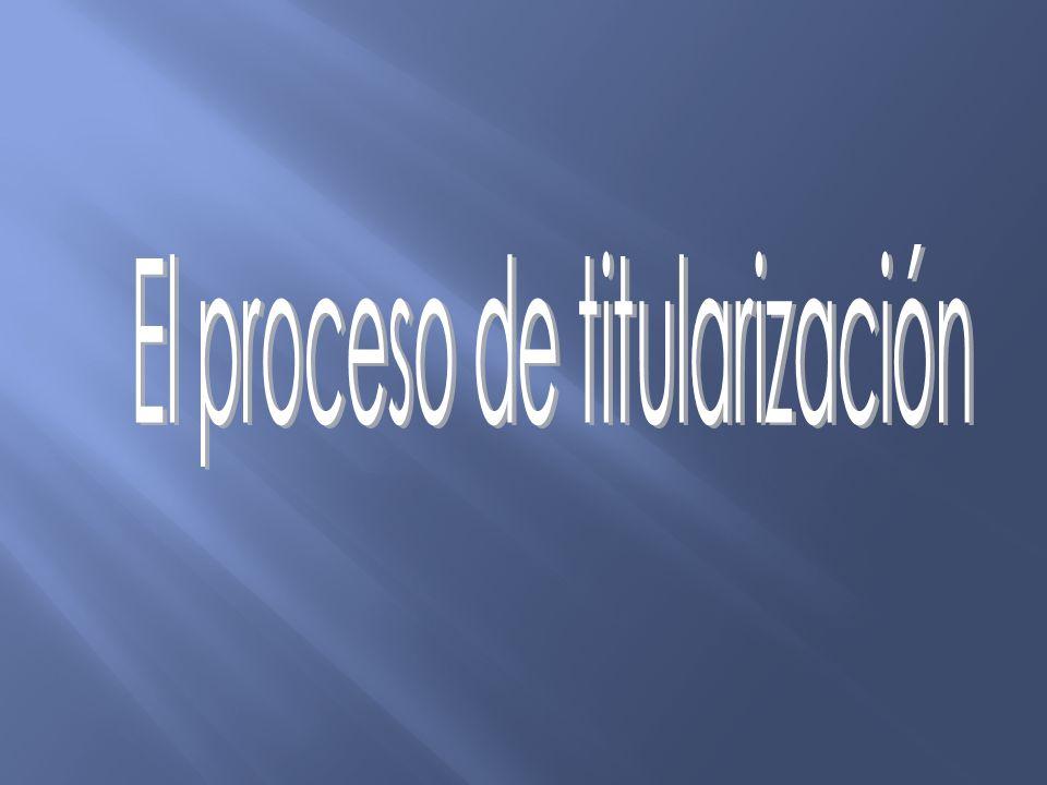El proceso de titularización