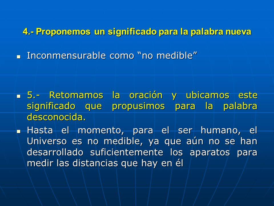 4.- Proponemos un significado para la palabra nueva