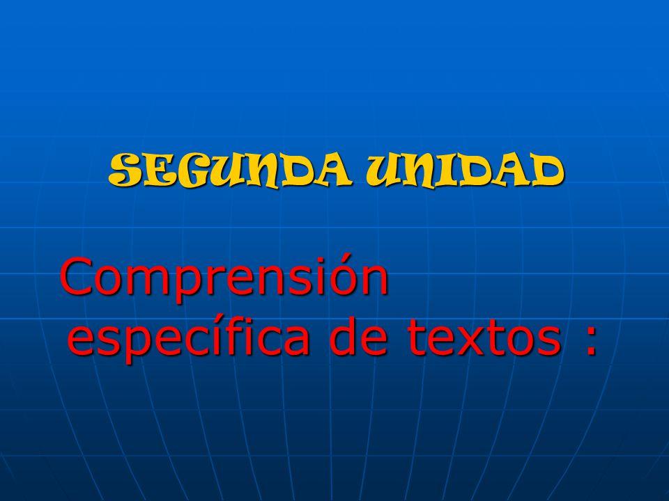 Comprensión específica de textos :