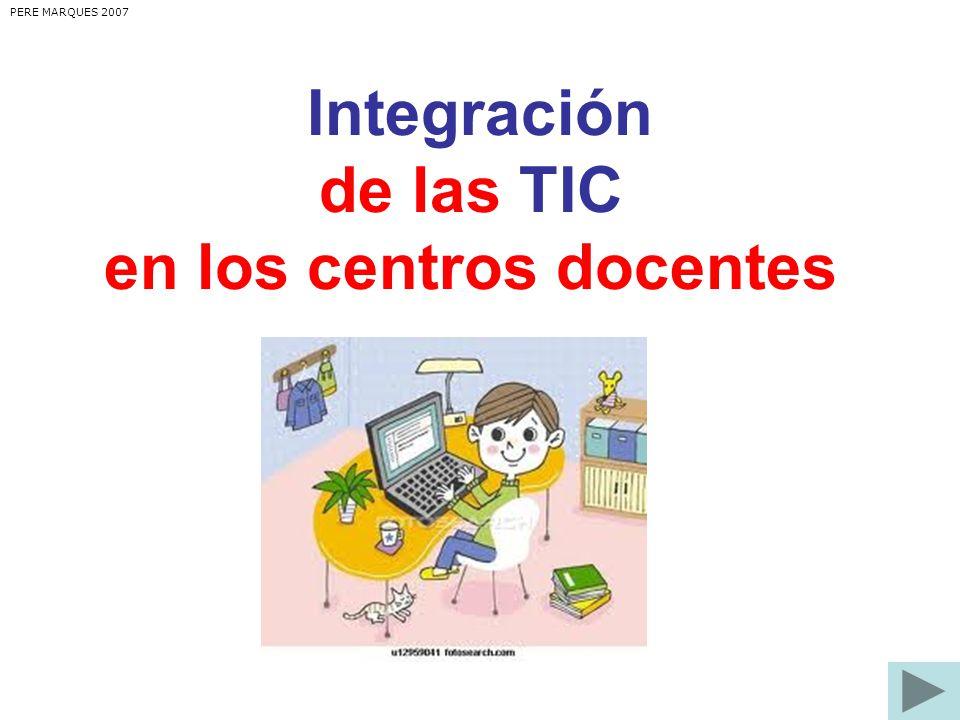 Integración de las TIC en los centros docentes