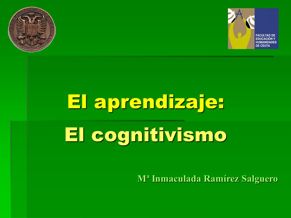 El aprendizaje: El cognitivismo