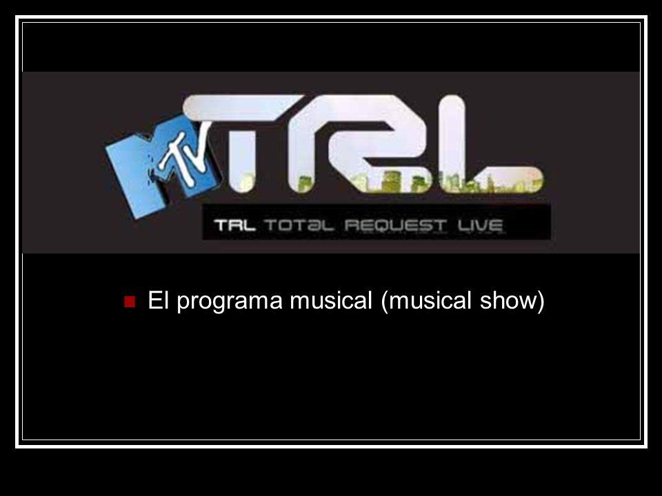 El programa musical (musical show)