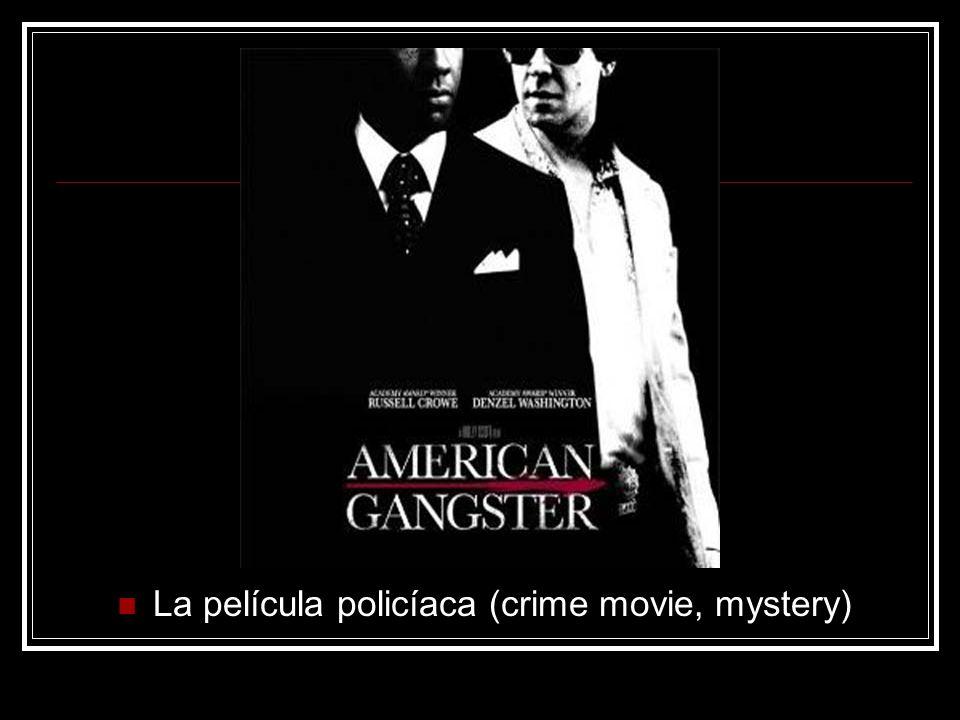La película policíaca (crime movie, mystery)