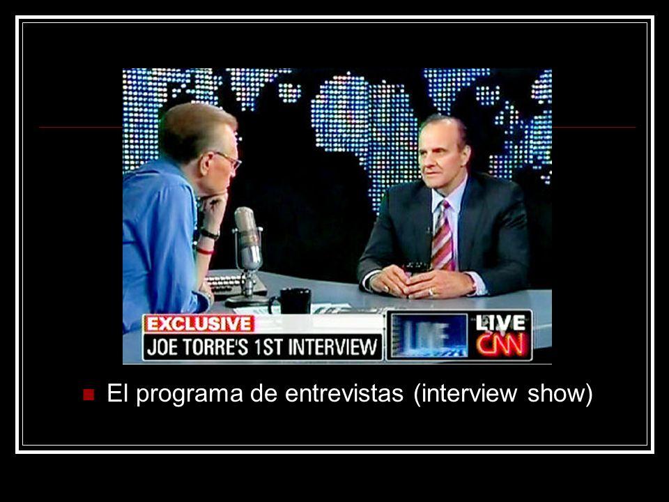El programa de entrevistas (interview show)