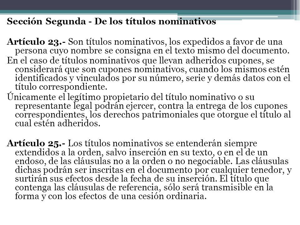 Sección Segunda - De los títulos nominativos Artículo 23