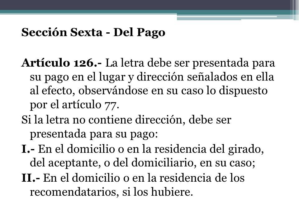 Sección Sexta - Del Pago Artículo 126