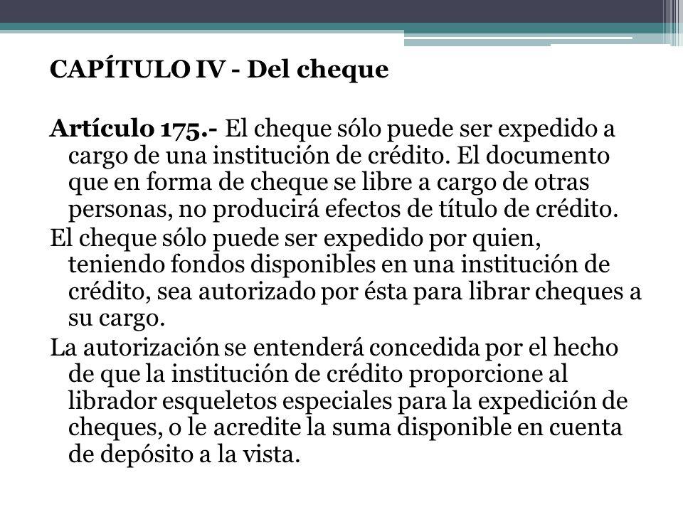 CAPÍTULO IV - Del cheque Artículo 175