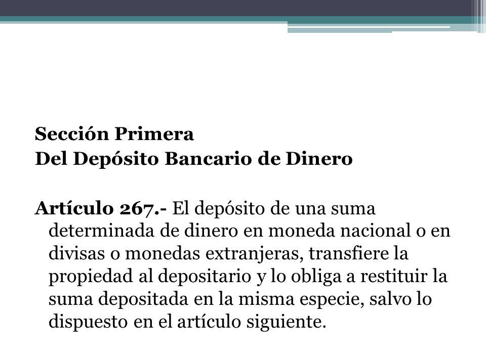 Sección Primera Del Depósito Bancario de Dinero Artículo 267