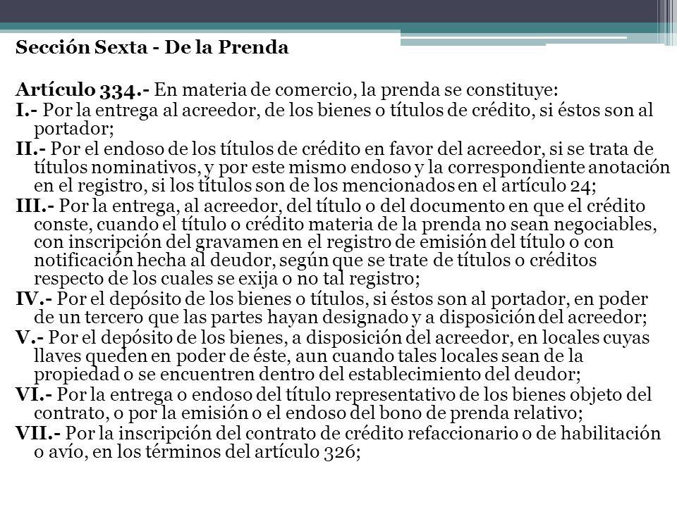 Sección Sexta - De la Prenda Artículo 334