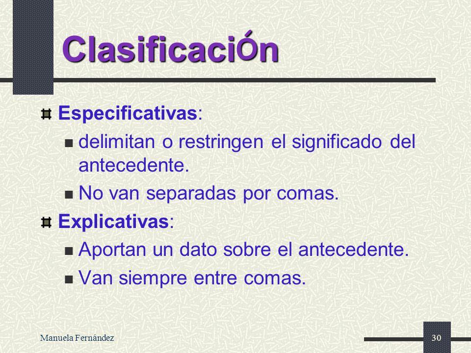 Clasificación Especificativas: