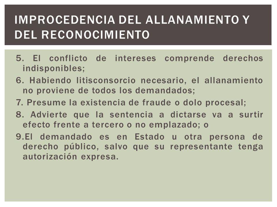 Improcedencia del allanamiento y del reconocimiento