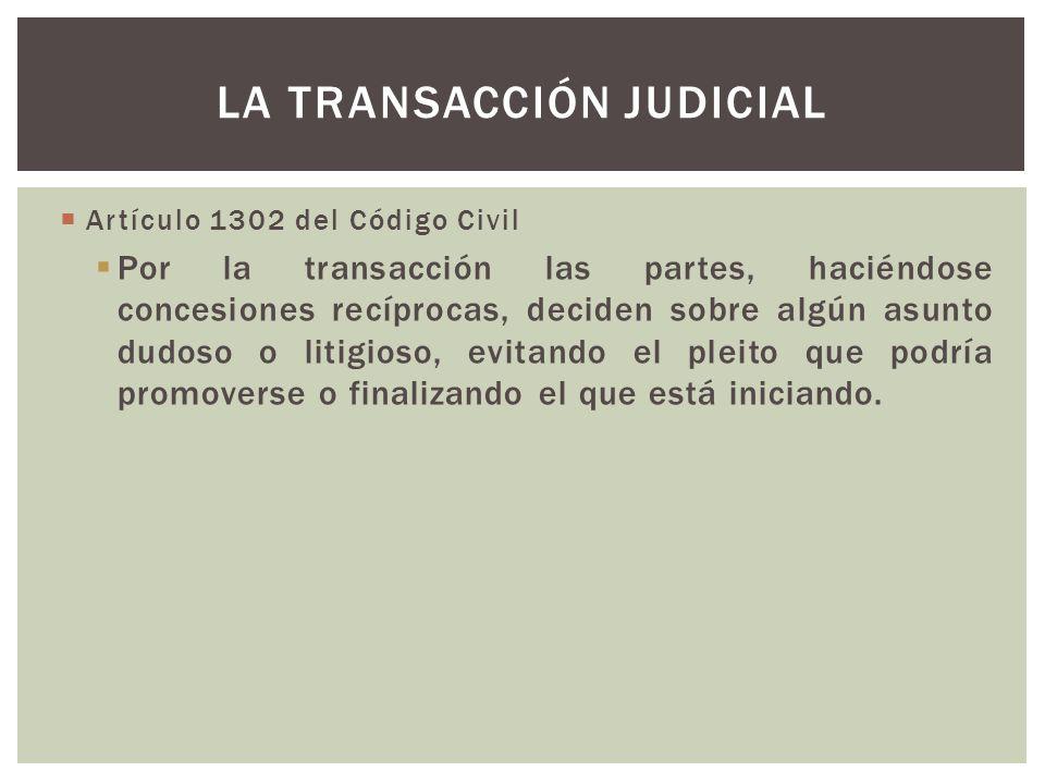 La transacción judicial