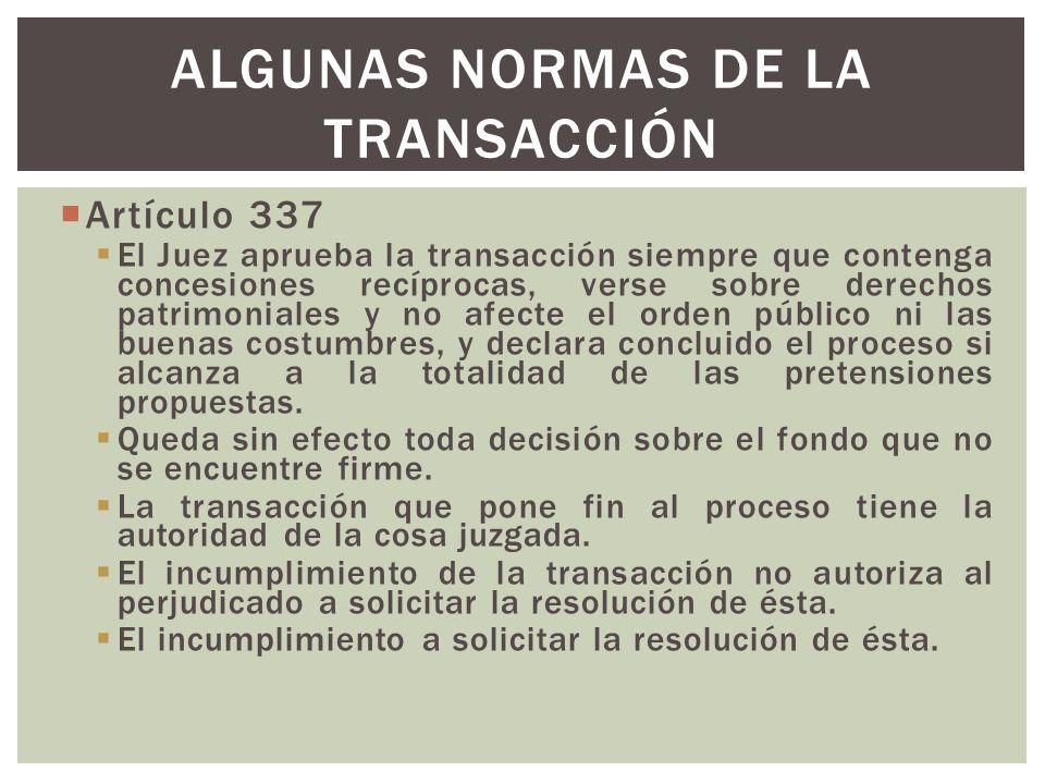 Algunas normas de la transacción