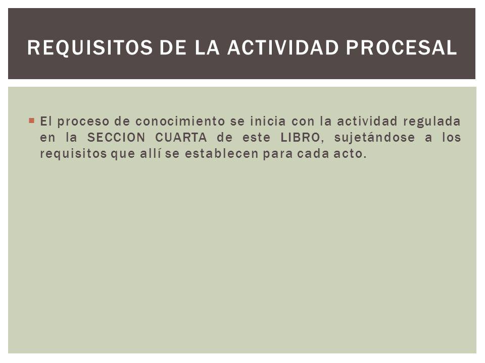 Requisitos de la actividad procesal