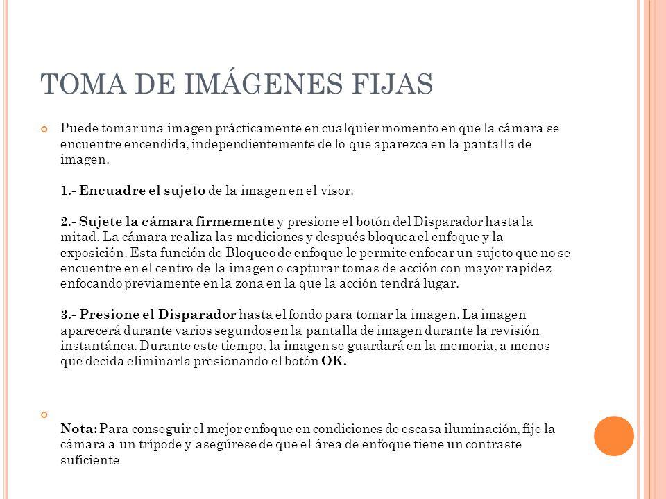 TOMA DE IMÁGENES FIJAS