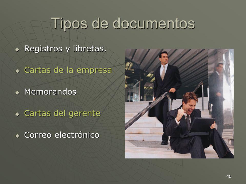 Tipos de documentos Registros y libretas. Cartas de la empresa