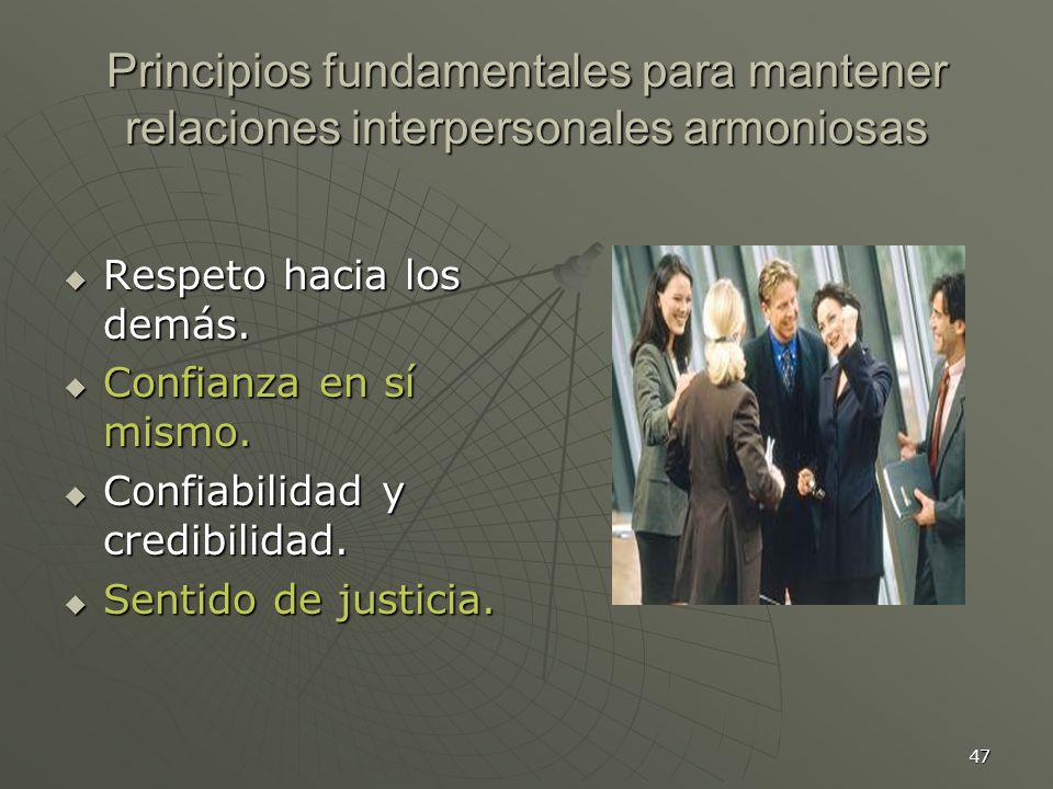 Principios fundamentales para mantener relaciones interpersonales armoniosas