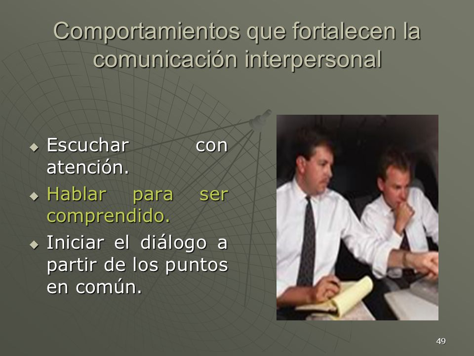 Comportamientos que fortalecen la comunicación interpersonal