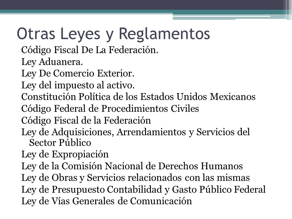Otras Leyes y Reglamentos