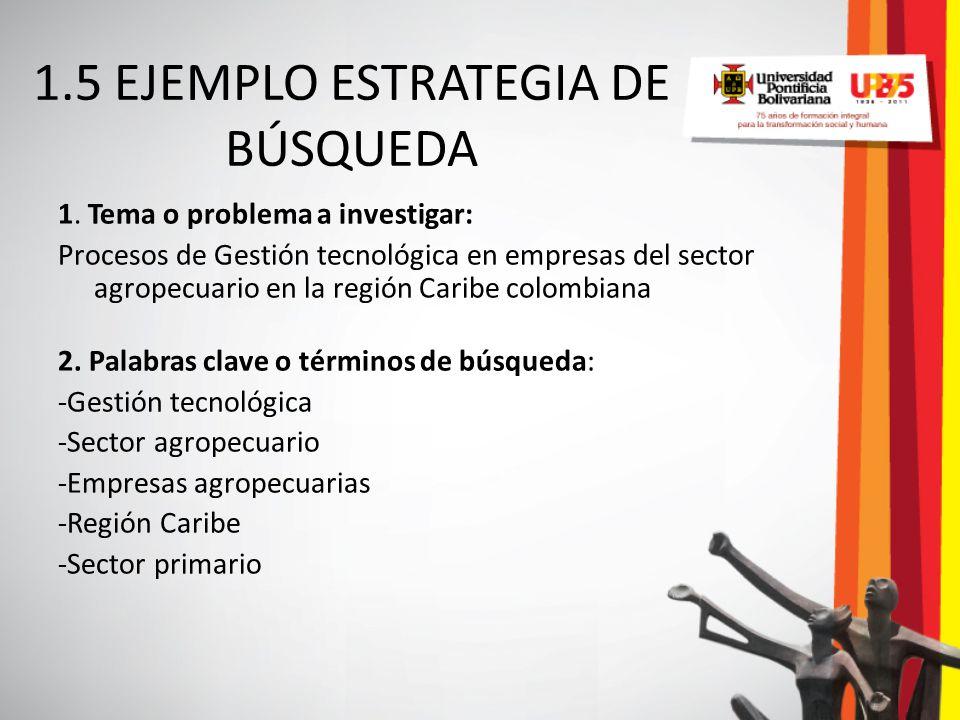 1.5 EJEMPLO ESTRATEGIA DE BÚSQUEDA