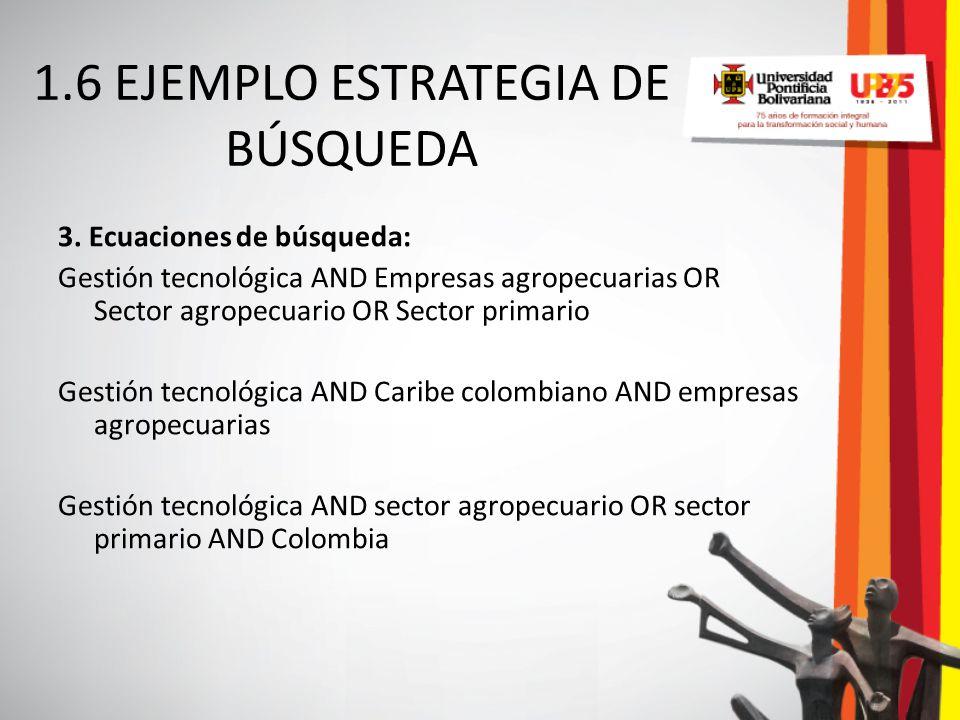 1.6 EJEMPLO ESTRATEGIA DE BÚSQUEDA