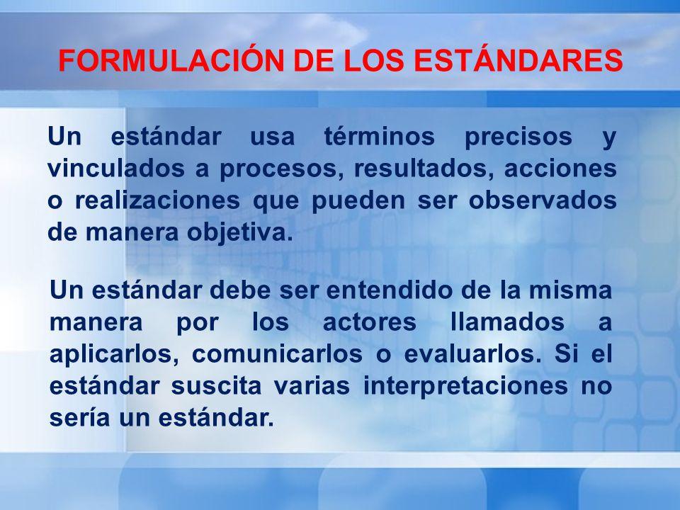 Formulación de los estándares