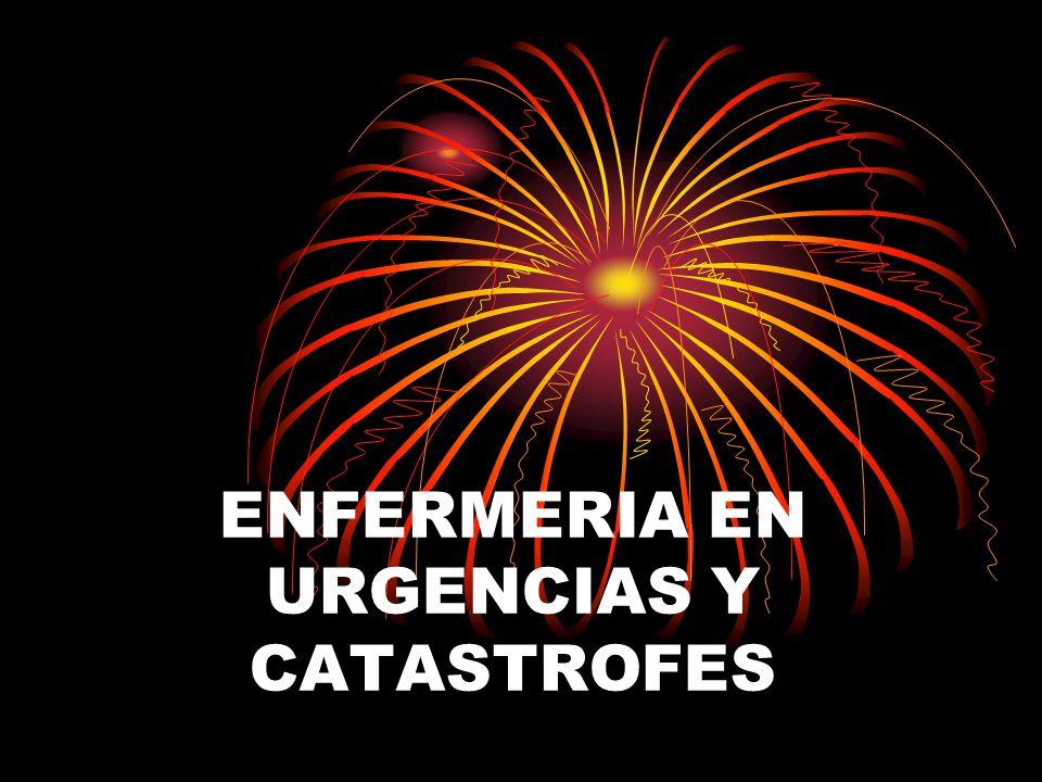 ENFERMERIA EN URGENCIAS Y CATASTROFES