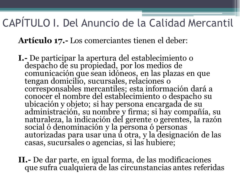 CAPÍTULO I. Del Anuncio de la Calidad Mercantil
