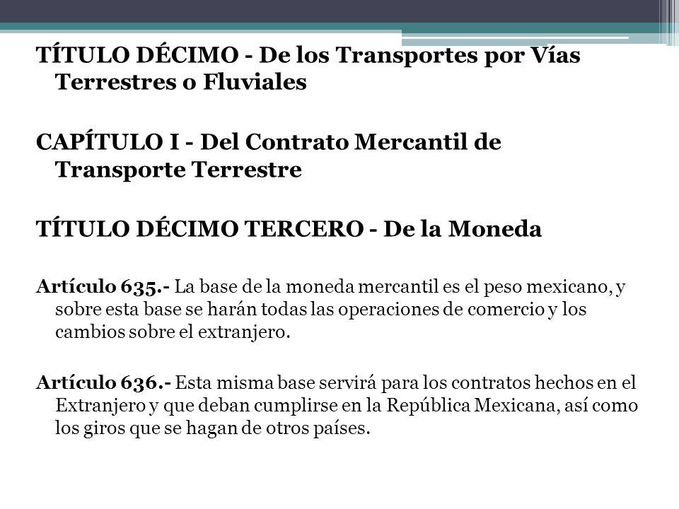 TÍTULO DÉCIMO - De los Transportes por Vías Terrestres o Fluviales