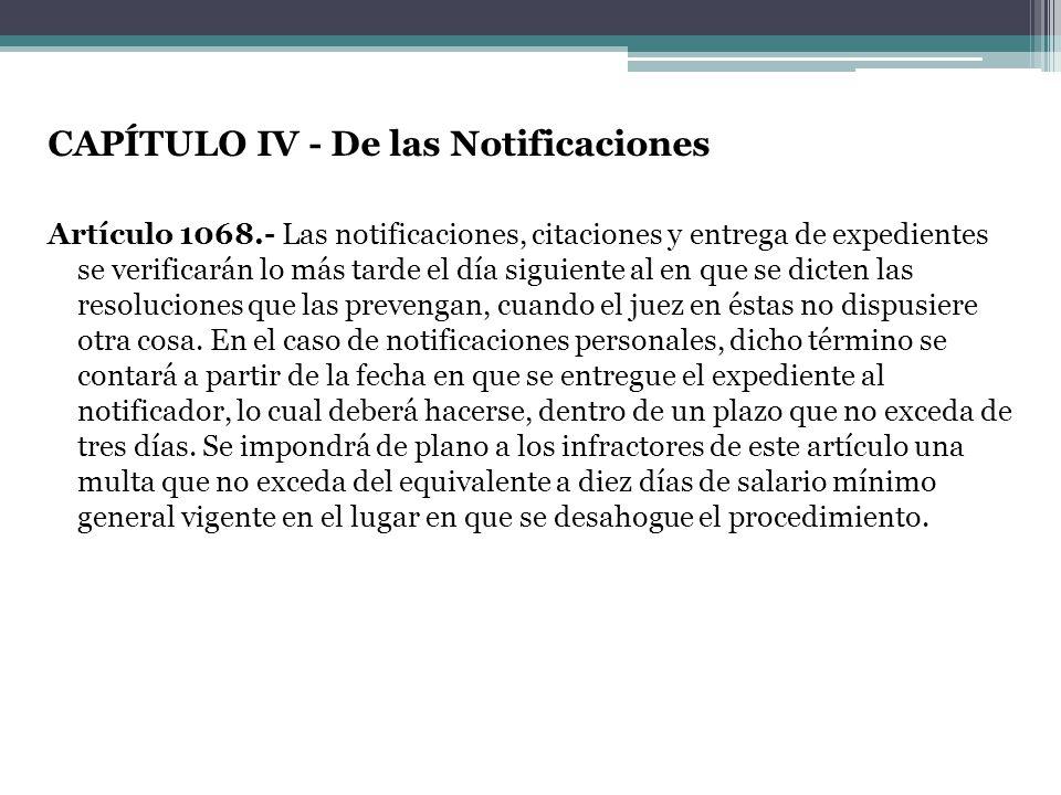 CAPÍTULO IV - De las Notificaciones