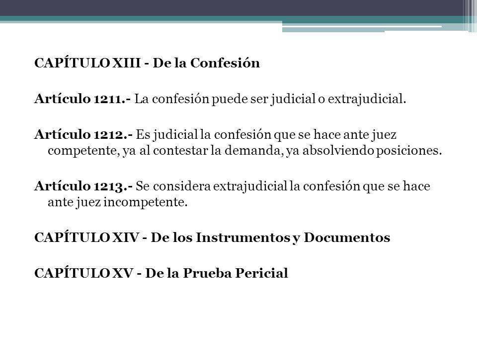 CAPÍTULO XIII - De la Confesión Artículo 1211