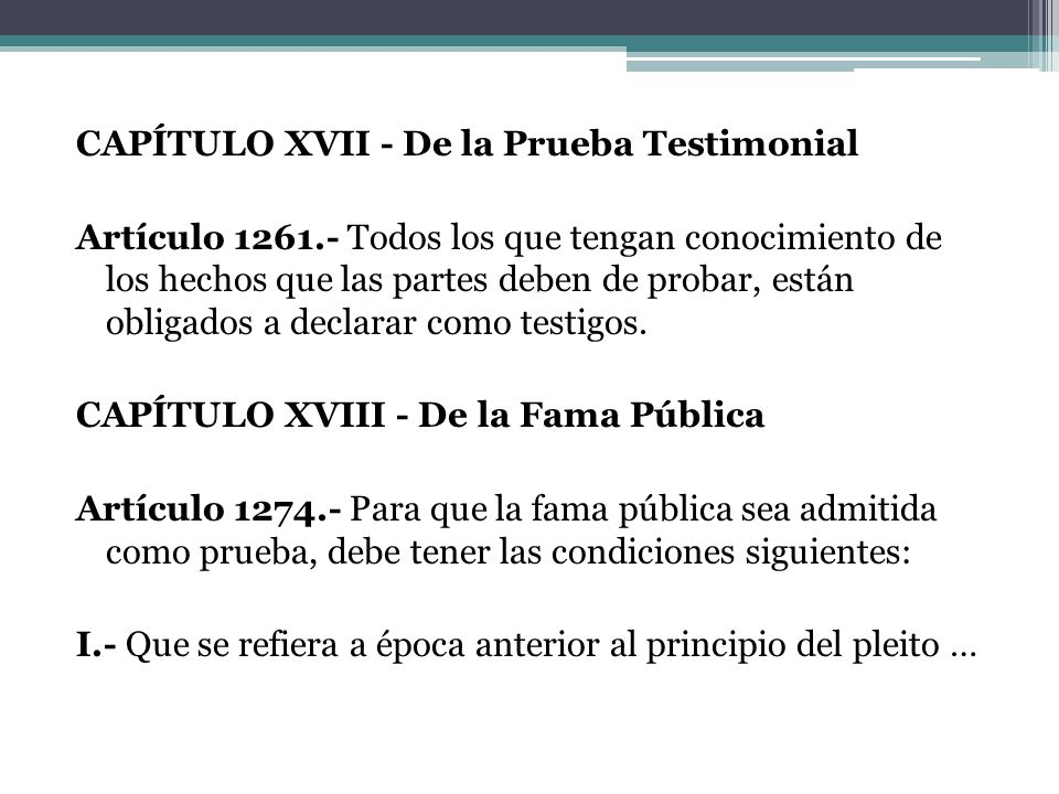 CAPÍTULO XVII - De la Prueba Testimonial Artículo 1261