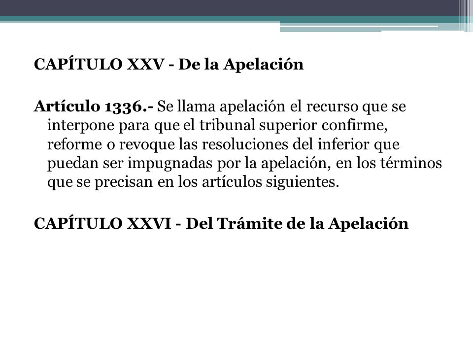 CAPÍTULO XXV - De la Apelación Artículo 1336