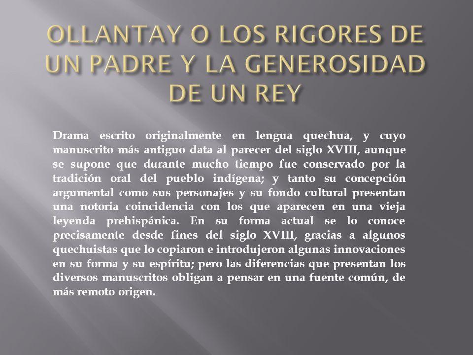 OLLANTAY O LOS RIGORES DE UN PADRE Y LA GENEROSIDAD DE UN REY