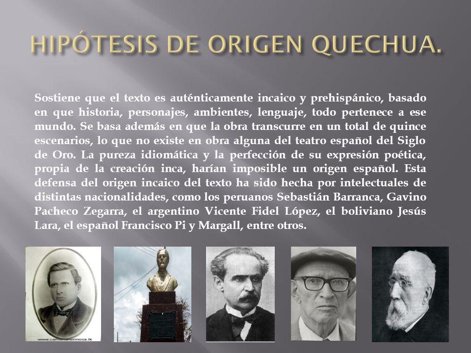HIPÓTESIS DE ORIGEN QUECHUA.