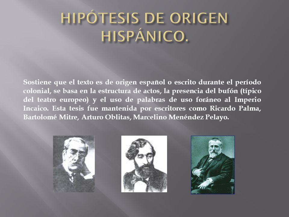 HIPÓTESIS DE ORIGEN HISPÁNICO.
