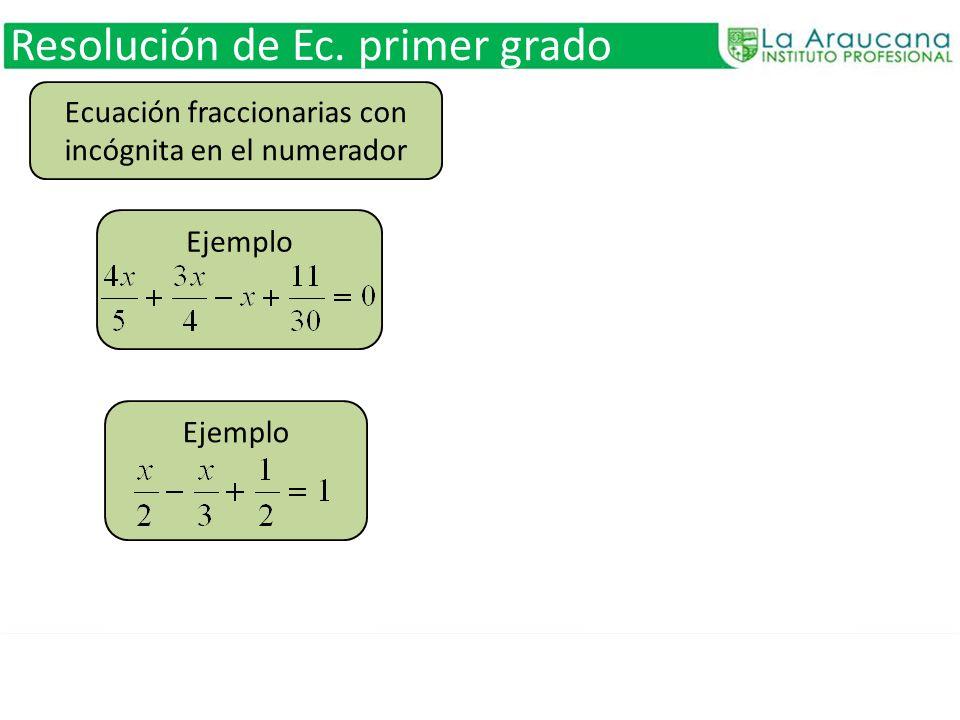 Ecuación fraccionarias con incógnita en el numerador