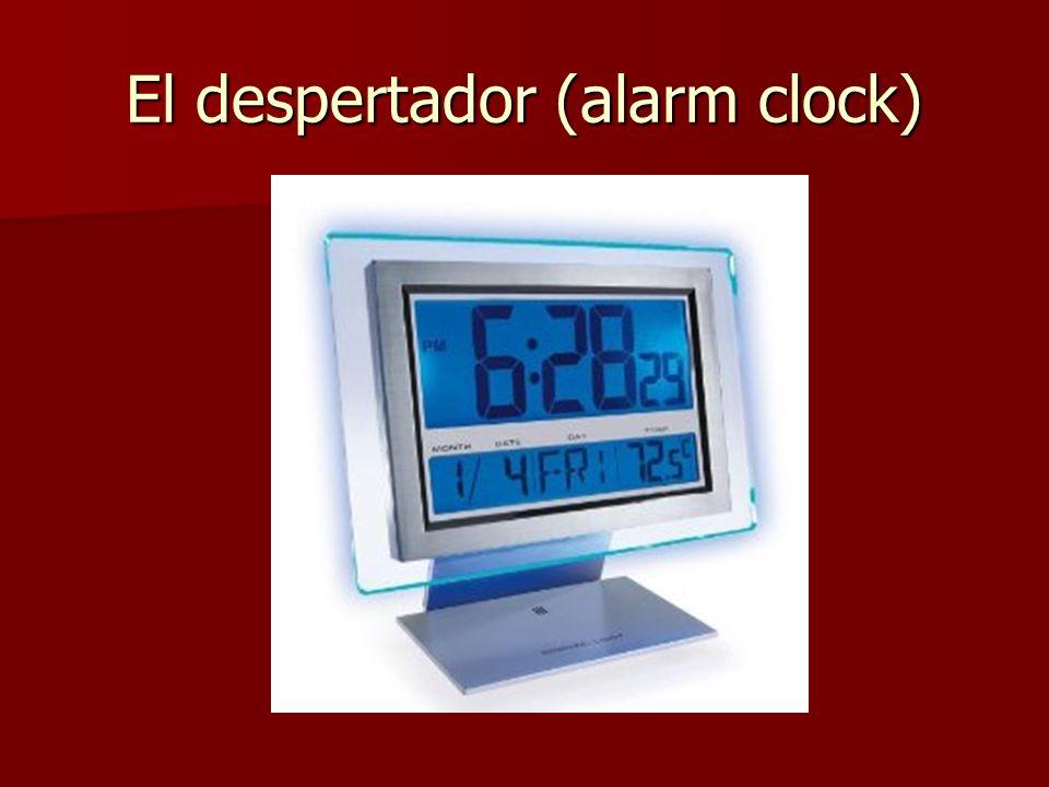 El despertador (alarm clock)