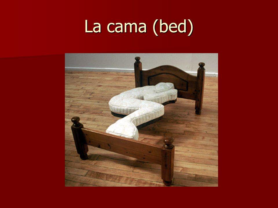 La cama (bed)