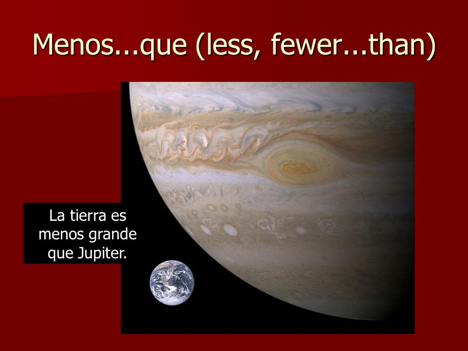 Menos...que (less, fewer...than)