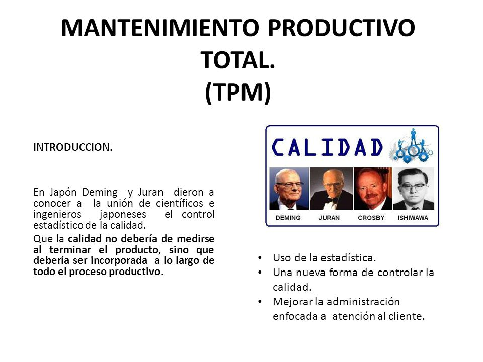 MANTENIMIENTO PRODUCTIVO TOTAL. (TPM)